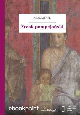 Okładka książki/ebooka Fresk pompejański