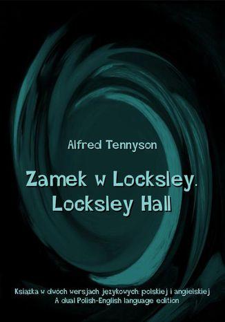 Okładka książki/ebooka Zamek w Locksley. Locksley Hall