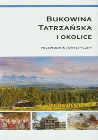 Okładka książki/ebooka Bukowina Tatrzańska i okolice. Przewodnik turystyczny Compass 1:30 000