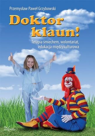 Okładka książki/ebooka Doktor Klaun!