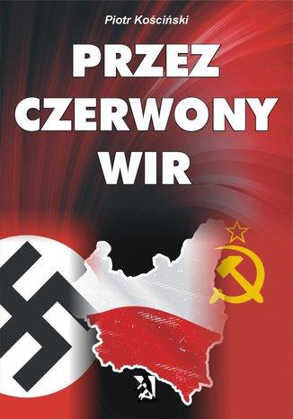 Okładka książki/ebooka Przez czerwony wir