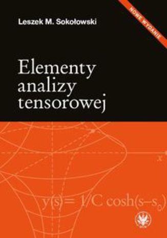 Okładka książki Elementy analizy tensorowej
