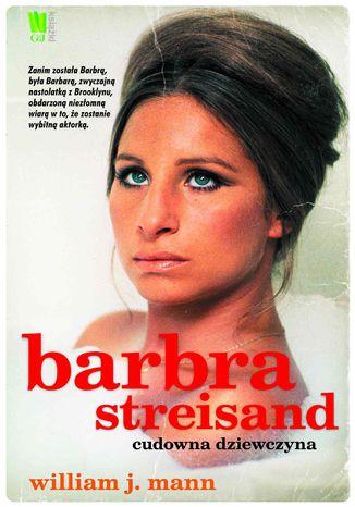 Okładka książki/ebooka Barbara Streisand. Cudowna dziewczyna