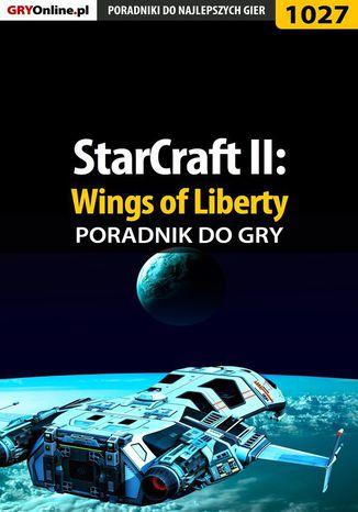 Okładka książki/ebooka StarCraft II: Wings of Liberty - poradnik do gry