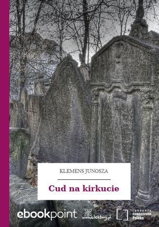 Okładka książki/ebooka Cud na kirkucie