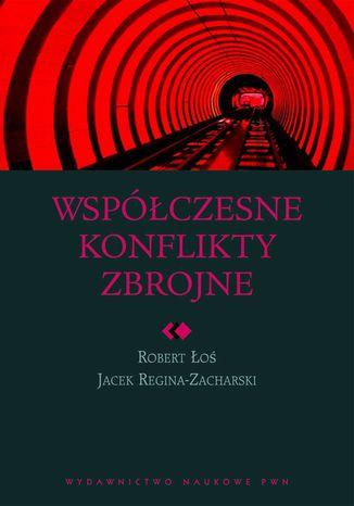 Okładka książki/ebooka Współczesne konflikty zbrojne