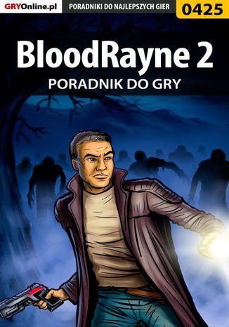 Okładka książki/ebooka BloodRayne 2 - poradnik do gry