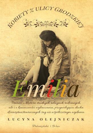 Okładka książki/ebooka Kobiety z ulicy Grodzkiej. Emilia