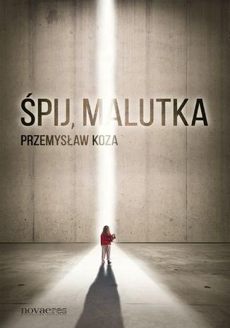 Okładka książki/ebooka Śpij, malutka