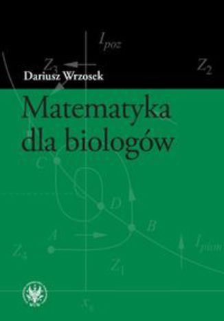 Okładka książki Matematyka dla biologów