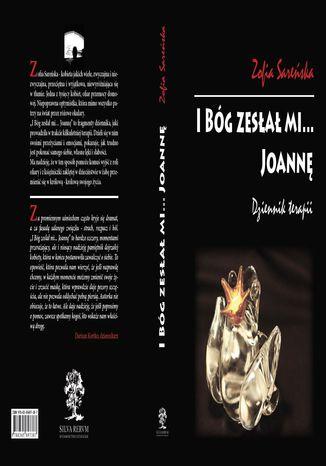 Okładka książki/ebooka I Bóg zesłał mi... Joannę