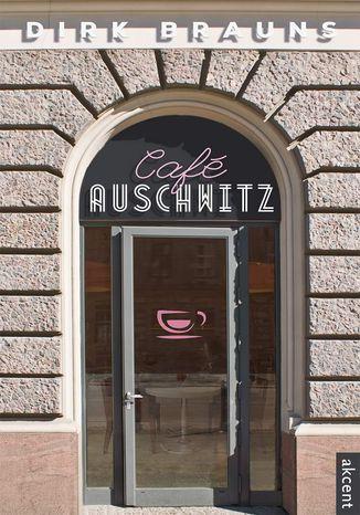Okładka książki/ebooka Café Auschwitz