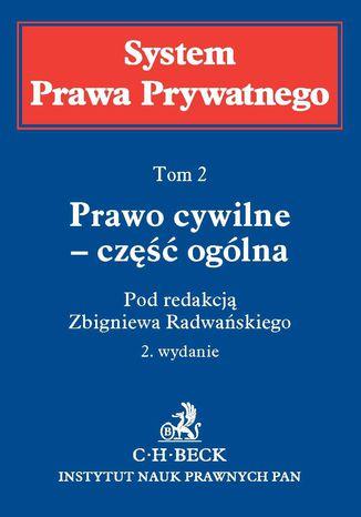 Okładka książki/ebooka Prawo cywilne - część ogólna. System Prawa Prywatnego. Tom 2