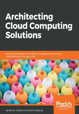 Okładka książki/ebooka Architecting Cloud Computing Solutions