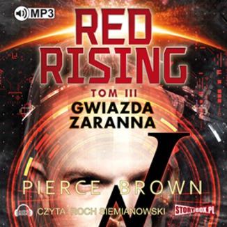 Okładka książki Red Rising. Tom 3. Gwiazda zaranna