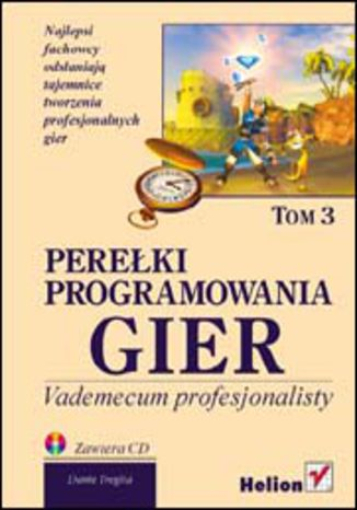Okładka książki/ebooka Perełki programowania gier. Vademecum profesjonalisty. Tom 3