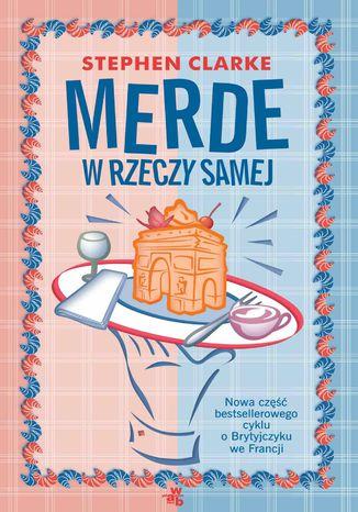 Okładka książki/ebooka Merde! W rzeczy samej