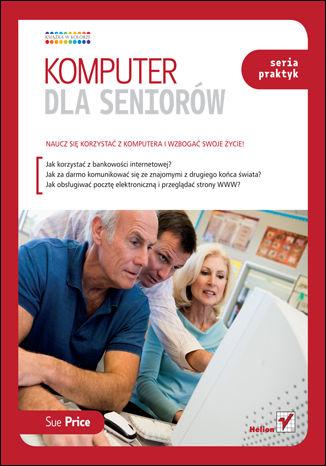 Okładka książki/ebooka Komputer dla seniorów. Seria praktyk