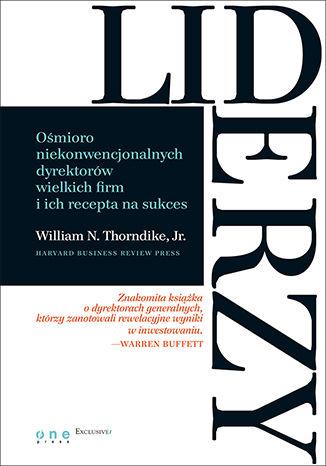 Okładka książki Liderzy. Ośmioro niekonwencjonalnych dyrektorów wielkich firm i ich recepta na sukces