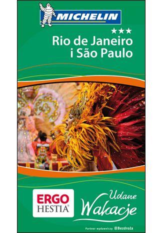 Okładka książki Rio de Janeiro i Sao Paulo. Udane wakacje. Wydanie 1