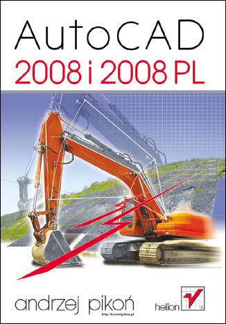 Okładka książki/ebooka AutoCAD 2008 i 2008 PL