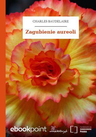 Okładka książki/ebooka Zagubienie aureoli