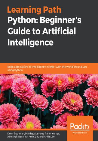 Okładka książki/ebooka Python: Beginner's Guide to Artificial Intelligence