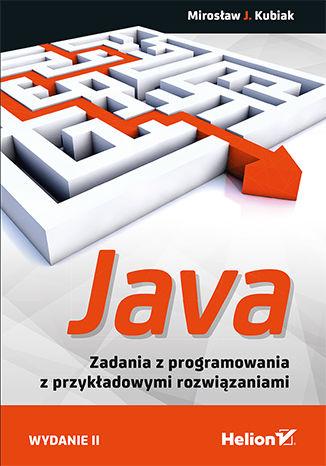 Okładka książki/ebooka Java. Zadania z programowania z przykładowymi rozwiązaniami. Wydanie II