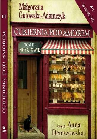 Okładka książki/ebooka Cukiernia Pod Amorem. Tom 3 Hryciowie
