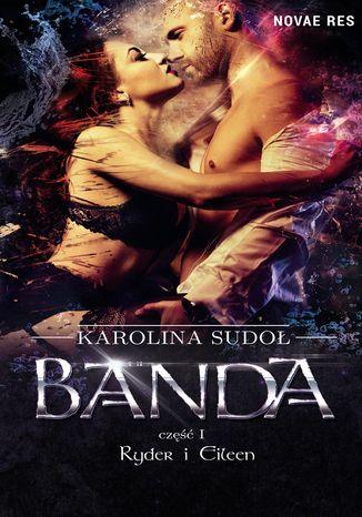 Okładka książki/ebooka Banda, cz.I Ryder i Eileen