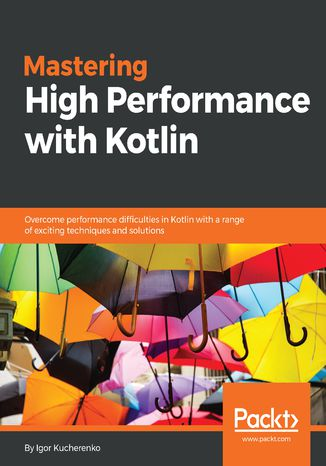 Okładka książki/ebooka Mastering High Performance with Kotlin