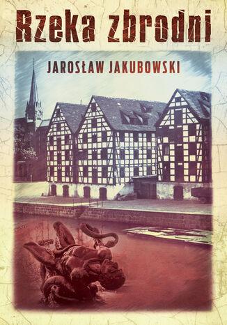 Okładka książki/ebooka Rzeka zbrodni