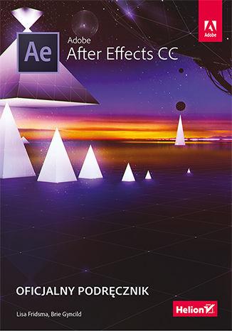 Okładka książki/ebooka Adobe After Effects CC. Oficjalny podręcznik