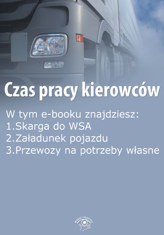 Okładka książki/ebooka Czas pracy kierowców, wydanie październik 2015 r