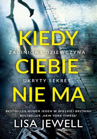 Okładka książki/ebooka Kiedy Ciebie nie ma