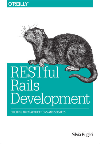 Okładka książki/ebooka RESTful Rails Development. Building Open Applications and Services