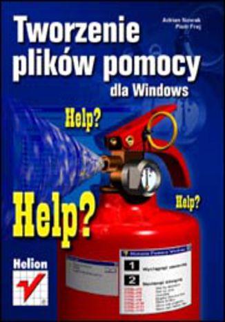 Okładka książki Tworzenie plików pomocy dla Windows