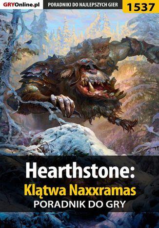 Okładka książki/ebooka Hearthstone: Klątwa Naxxramas - poradnik do gry