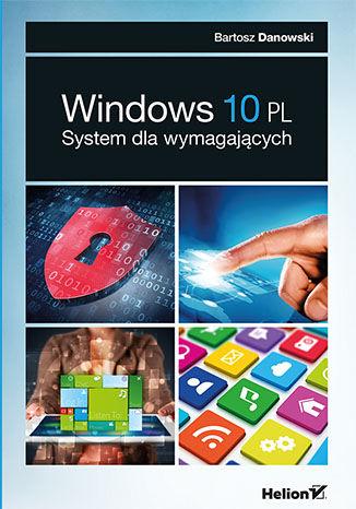 Okładka książki/ebooka Windows 10 PL. System dla wymagających
