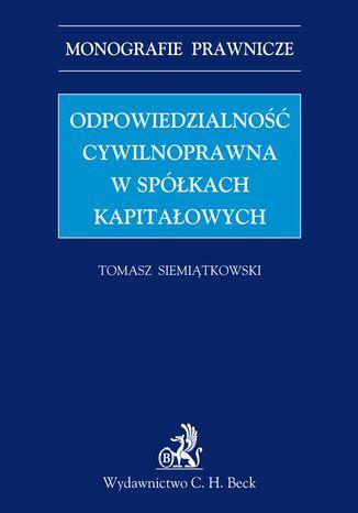 Okładka książki/ebooka Odpowiedzialność cywilnoprawna w spółkach kapitałowych