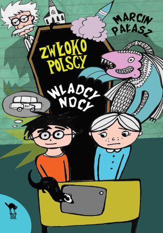 Okładka książki/ebooka Zwłokopolscy. Władcy nocy