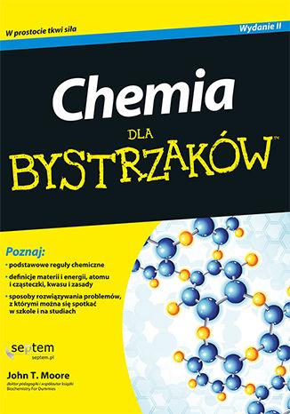 Okładka książki/ebooka Chemia dla bystrzaków. Wydanie II