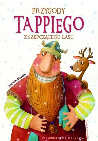 Okładka książki/ebooka Tappi - Przygody tappiego z szepczącego lasu