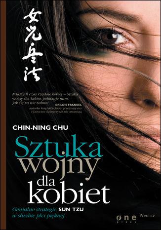 Okładka książki/ebooka Sztuka wojny dla kobiet. Genialne strategie Sun Tzu w służbie płci pięknej