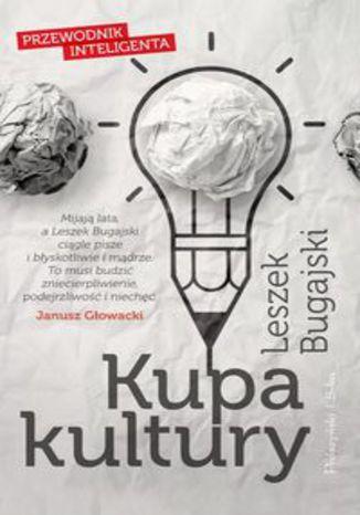 Okładka książki/ebooka Kupa kultury. Przewodnik inteligenta