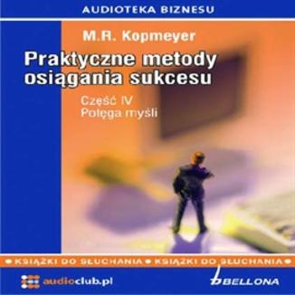Okładka książki Praktyczne metody osiągania sukcesu  Część 4
