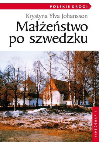 Okładka książki/ebooka Małżeństwo po szwedzku