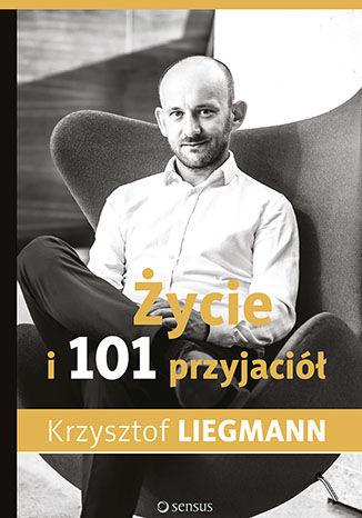 Okładka książki/ebooka Życie i 101 przyjaciół