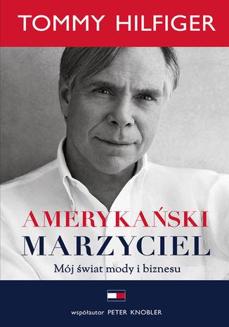 Okładka książki/ebooka Amerykański marzyciel