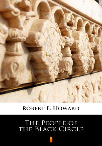 Okładka książki/ebooka The People of the Black Circle